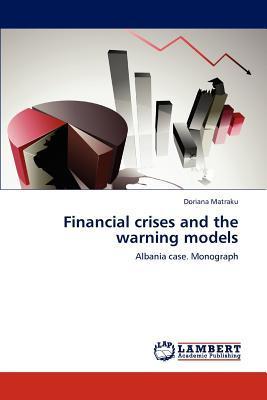 Financial crises and the warning models