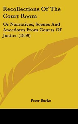 Recollections of the Court Room