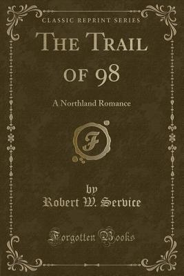 The Trail of 98