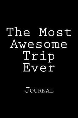 The Most Awesome Tri...