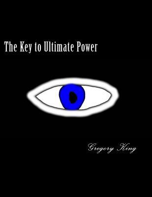 The Key to Ultimate Power