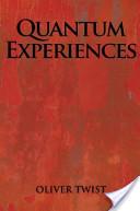 Quantum Experiences