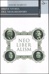 Breve storia del neoliberismo