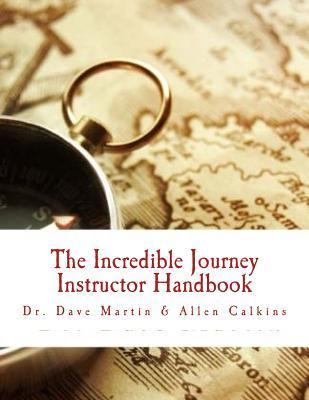The Incredible Journey Instructor Handbook