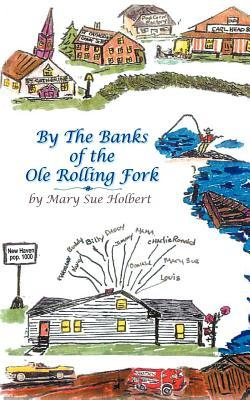 By the Banks of the Ole Rolling Fork