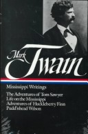 The Mississippi Writings of Mark Twain