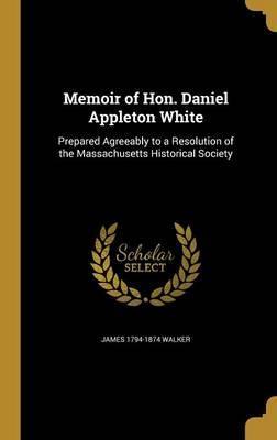 MEMOIR OF HON DANIEL...