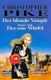 Der blonde Vampir 3. Der rote Würfel.