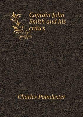 Captain John Smith and His Critics