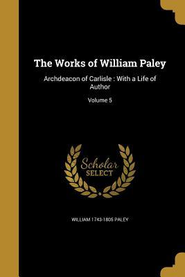 WORKS OF WILLIAM PALEY