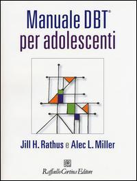 Manuale DBT® per adolescenti. Con aggiornamento online