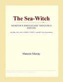 The Sea-Witch (Webster's Portuguese Thesaurus Edition)
