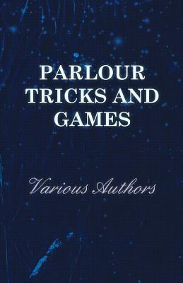 Parlour Tricks and Games