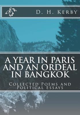 A Year in Paris and an Ordeal in Bangkok