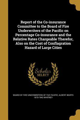 REPORT OF THE CO-INSURANCE COM