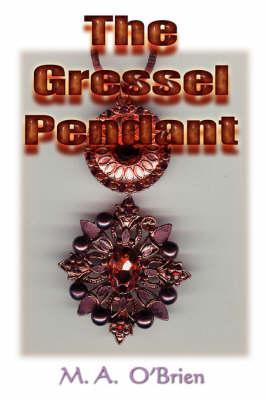 The Gressel Pendant