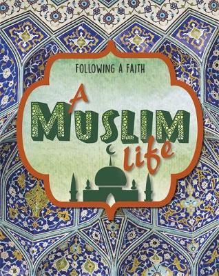 A Muslim Life