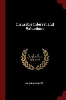 Insurable Interest and Valuations