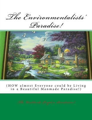 The Environmentalist...