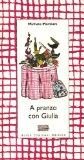 A pranzo con Giulia