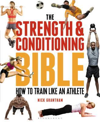 The Strength & Conditioning Bible