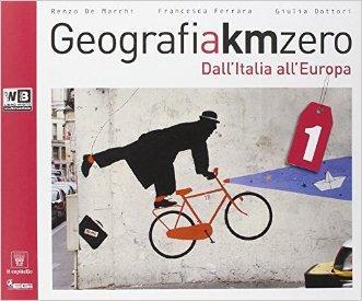 Geografia a km 0. Per la Scuola media. Con e-book. Con espansione online