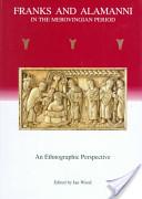 Franks and Alamanni in the Merovingian Period