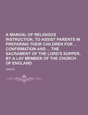 A Manual of Religiou...