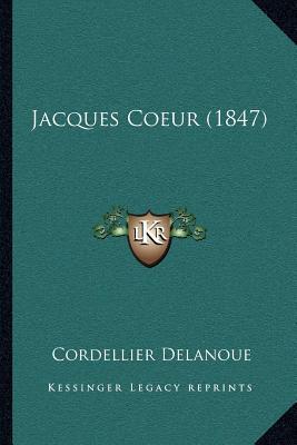 Jacques Coeur (1847)