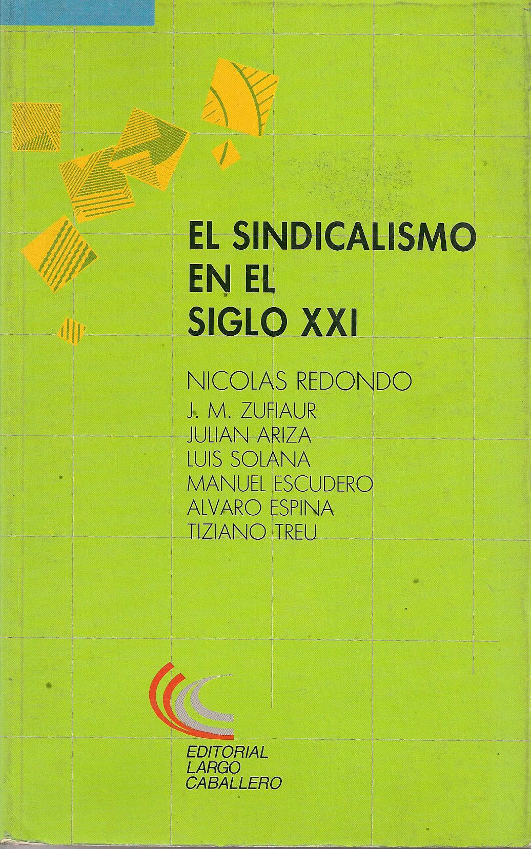 El Sindicalismo en el siglo XXI