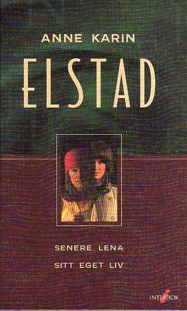 <senere, Lena sitt eget liv