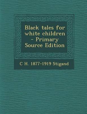 Black Tales for White Children