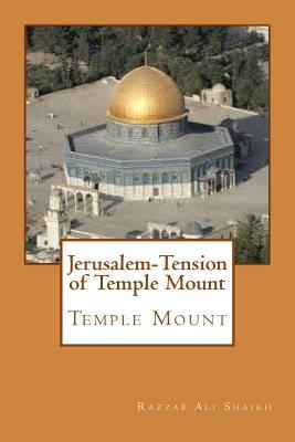 Jerusalem-tension of Temple Mount