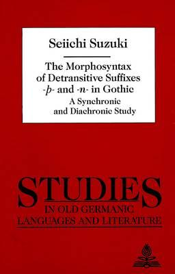 The Morphosyntax of Detransitive Suffixes -P- And -N- In Gothic