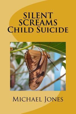 Silent Screams Child...