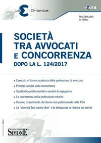 Società tra avvocati e concorrenza dopo la l. 124/2017