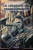 La Leggenda del Drago d'Argento 1