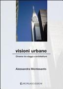 Visioni urbane. Cinema tra viaggio e architetture