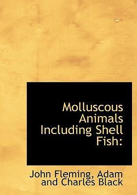 Molluscous Animals I...