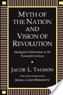 Myth of the nation and vision of revolution