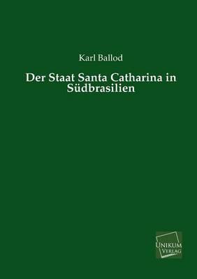 Der Staat Santa Catharina in Südbrasilien