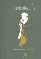 Mondofragile / Fashion Illustrators from Japan