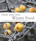 Grow Your Own Winter...