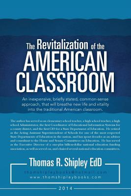 The Revitalization of the American Classroom
