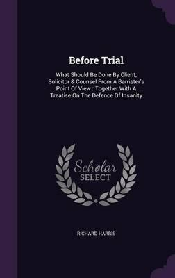 Before Trial