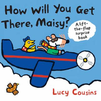 How Will You Get There, Maisy?