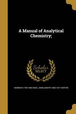 MANUAL OF ANALYTICAL CHEMISTRY