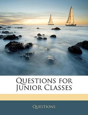 Questions for Junior Classes