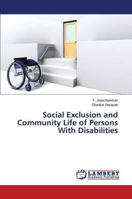 Social Exclusion and Community Life of Persons With Disabilities