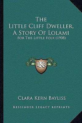 The Little Cliff Dwe...